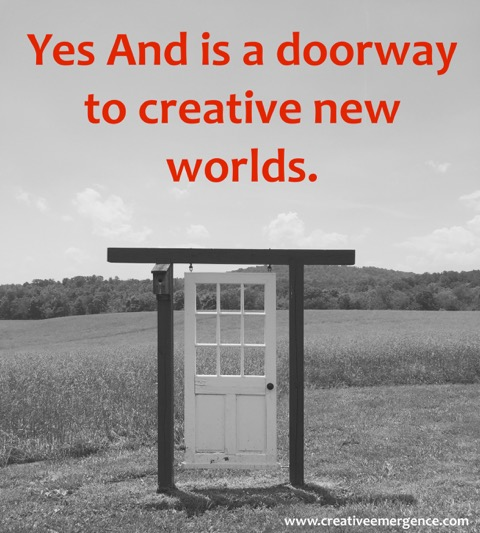 Yes And doorway